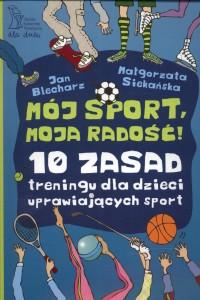 moj_sport__moja_radosc_10_zasad_treningu_dla_dzieci_uprawiajacych_sport_IMAGE1_169502
