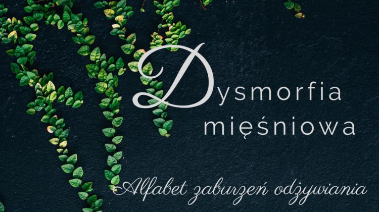 Dysmorfia mięśniowa